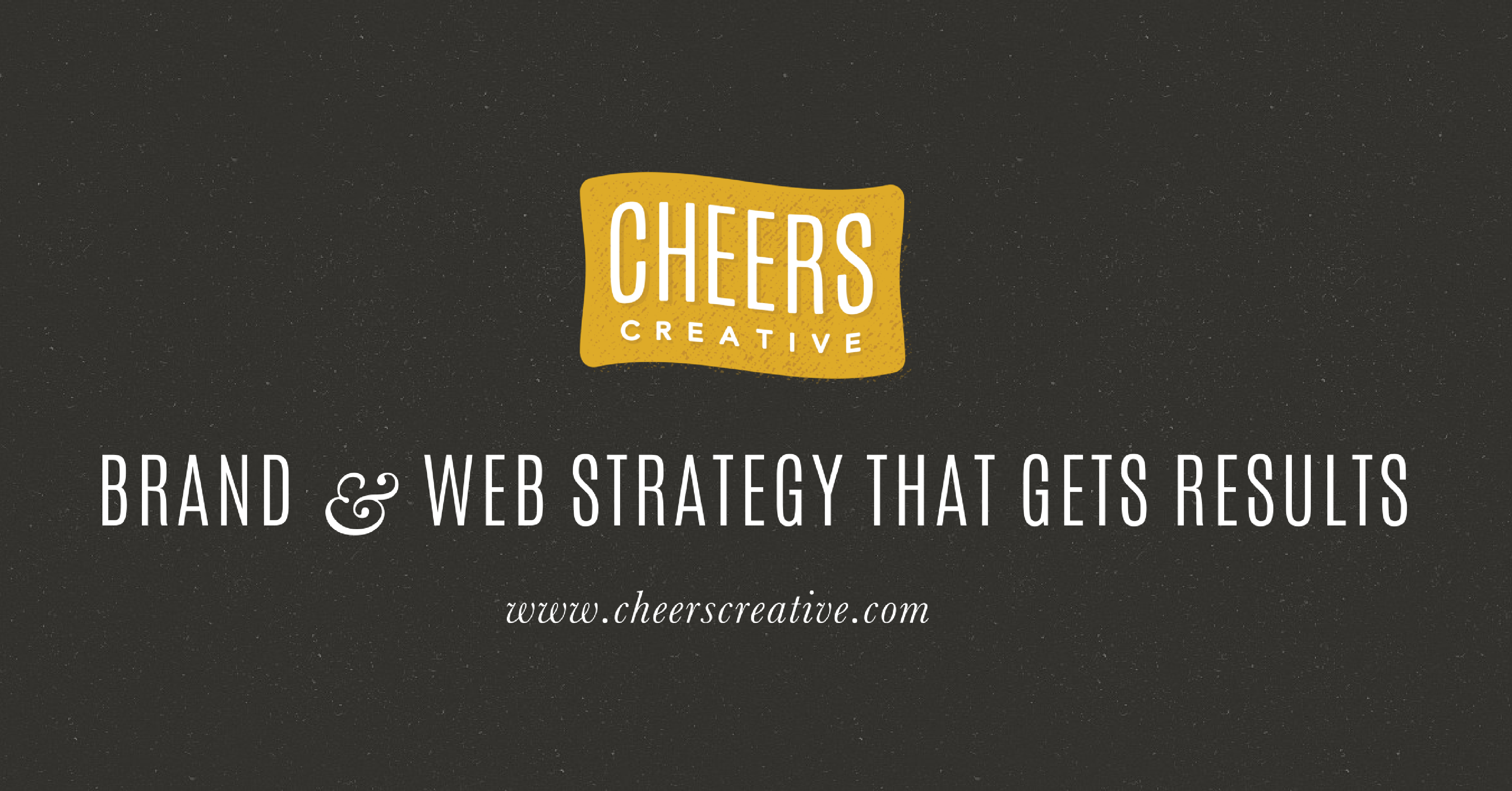29a0e5b3dcc Cheers Creative • Brand   Web Strategy That Gets Results